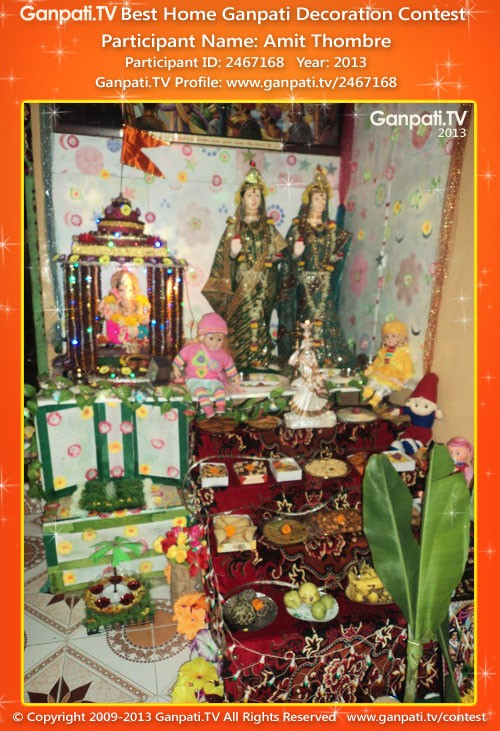Amit Thombre Ganpati Decoration