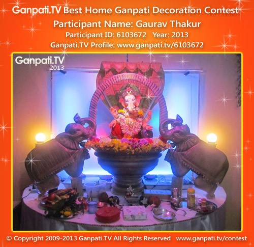 Gaurav Thakur Ganpati Decoration