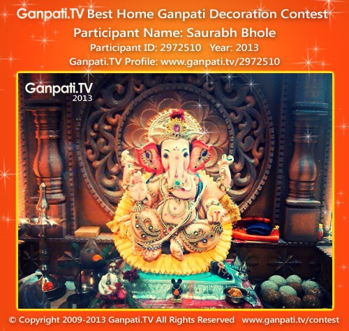 Saurabh Bhole Ganpati Decoration
