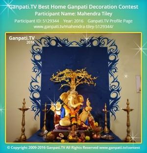 Mahendra Tiley Ganpati Decoration